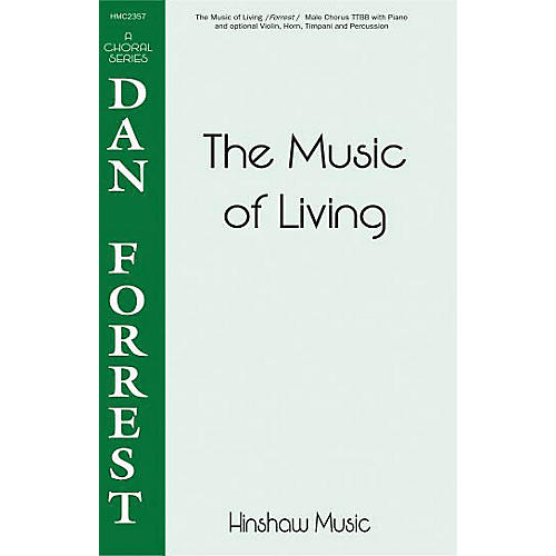 Hinshaw Music The Music of Living TTBB composed by Dan Forrest-thumbnail