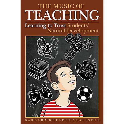 Hal Leonard The Music of Teaching Book Series Hardcover Written by Barbara Kreader Skalinder