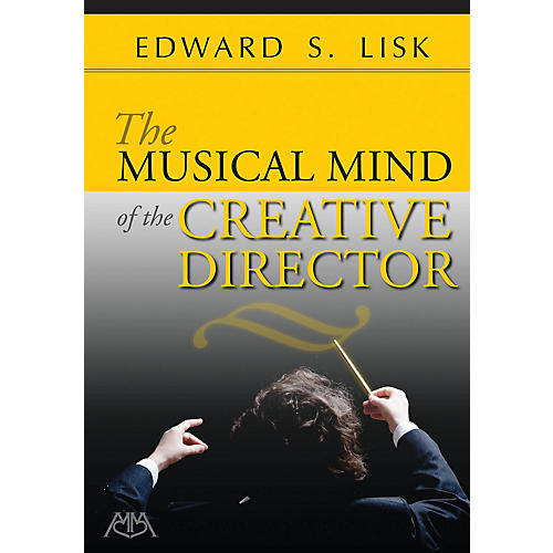Meredith Music The Musical Mind of the Creative Director Concert Band Written by Edward S. Lisk