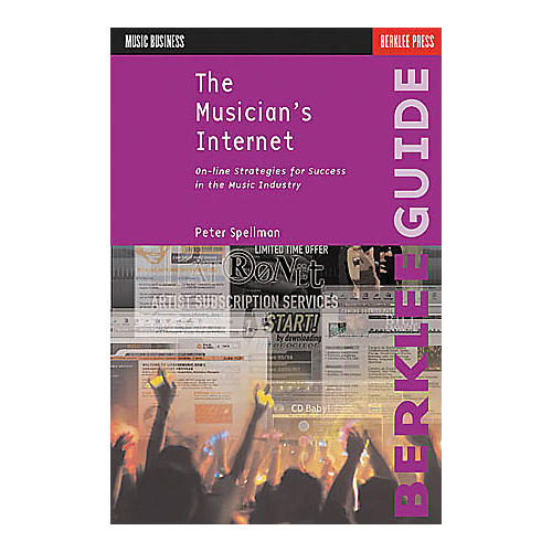 Berklee Press The Musician's Internet - Online Strategies Book