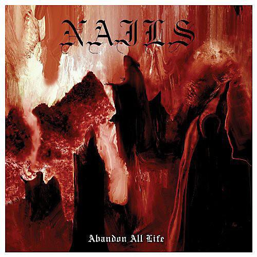 Alliance The Nails - Abandon All Life