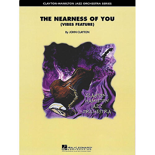 Hal Leonard The Nearness of You (Feature for Vibes or Piano) Jazz Band Level 5 Arranged by John Clayton-thumbnail