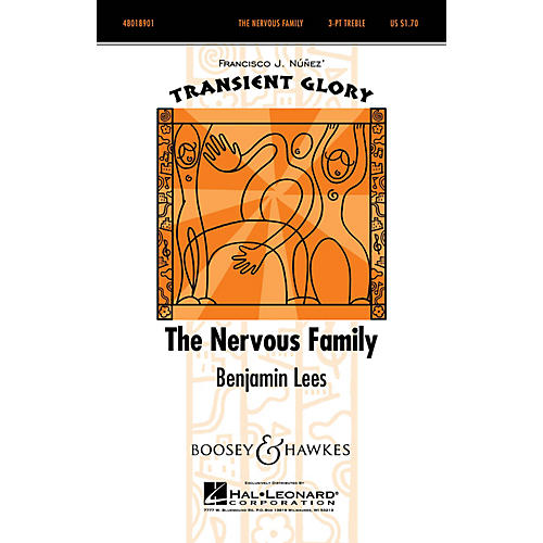 Boosey and Hawkes The Nervous Family (Transient Glory Series) SSA A Cappella composed by Benjamin Lees-thumbnail