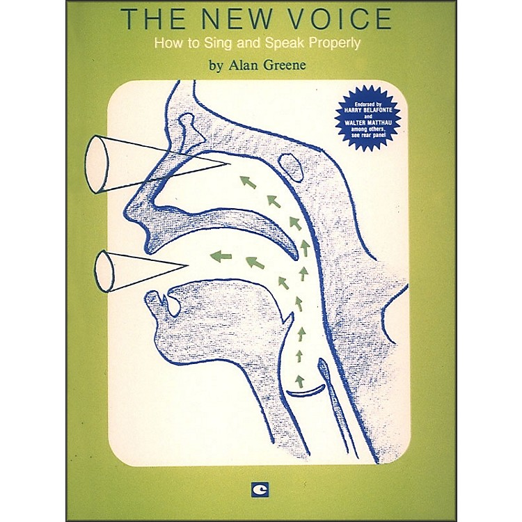 Hal LeonardThe New Voice: How To Sing and Speak Properly by Alan Greene