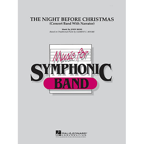 Hal Leonard The Night Before Christmas (for narrator and band) Concert Band Level 4 Composed by John Moss-thumbnail