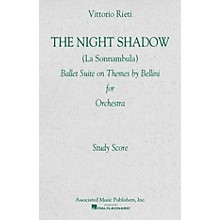 Associated The Night Shadow Ballet (1941) Study Score Series Composed by Vincenzo Bellini Edited by Vittorio Rieti