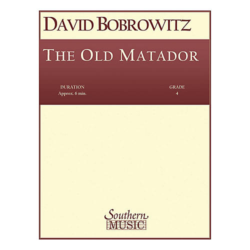 Southern The Old Matador (Band/Concert Band Music) Concert Band Level 4 Composed by David Bobrowitz-thumbnail
