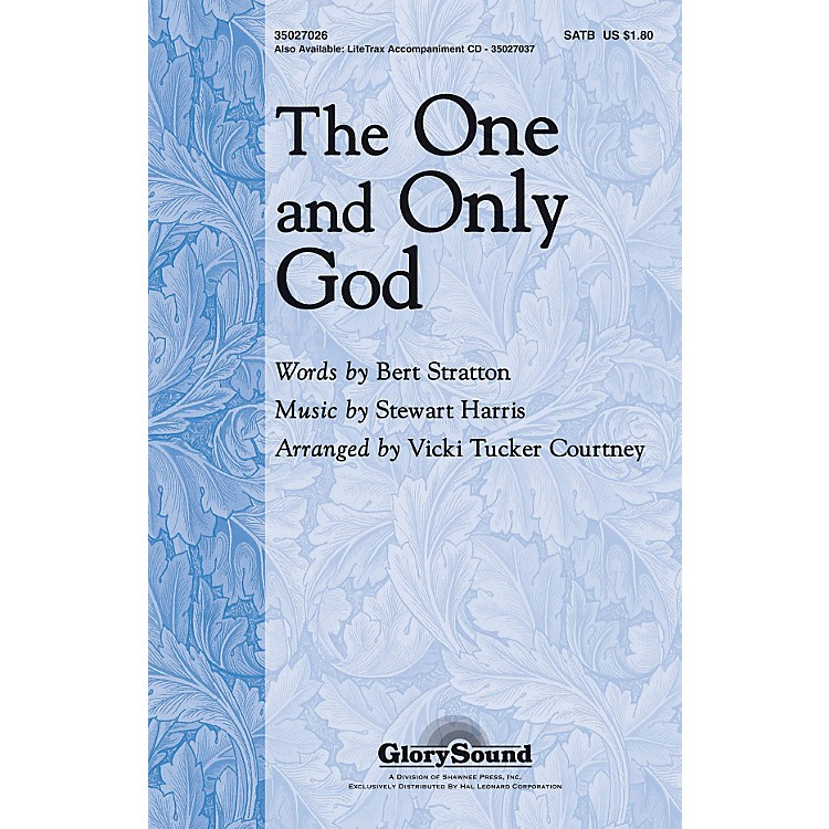 Hal Leonard The One And Only God SATB