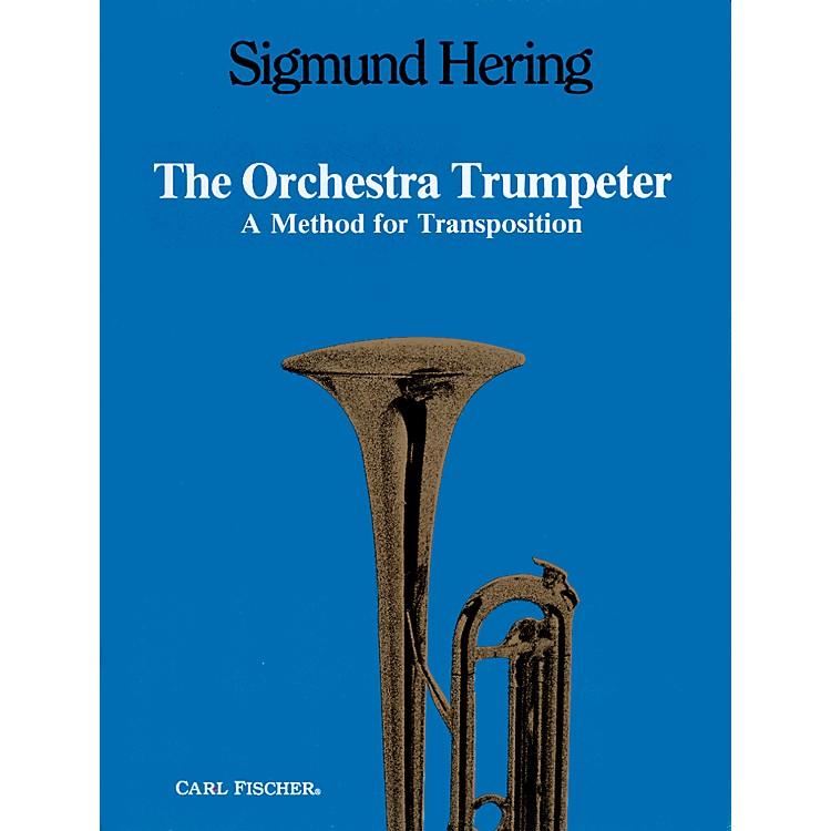 Carl FischerThe Orchestra Trumpeter