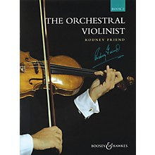 Boosey and Hawkes The Orchestral Violinist (Book 2) Boosey & Hawkes Chamber Music Series Composed by Various