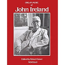 Music Sales The Organ Music Of John Ireland Music Sales America Series
