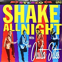 The Outta Sites - Shake All Night