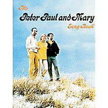 Alfred The Peter Paul & Mary Piano, Vocal, Guitar Songbook