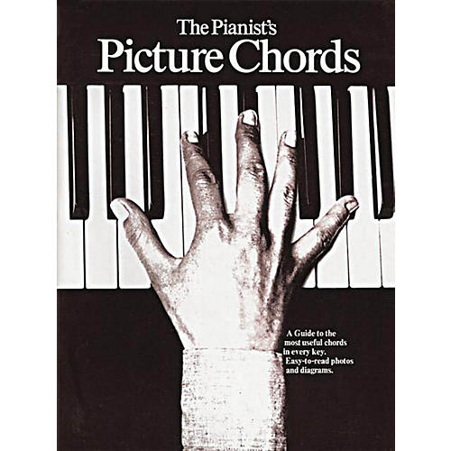 Music Sales The Pianist's Picture Chords Music Sales America Series Softcover Written by Various Authors