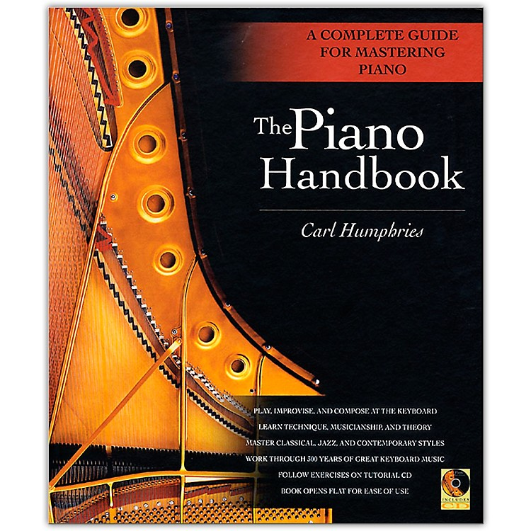 Backbeat Books The Piano Handbook - A Complete Guide for Mastering Piano with CD Hardcover