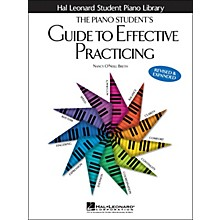 Hal Leonard The Piano Student's Guide To Effective Practicing Hal Leonard Student Piano Library