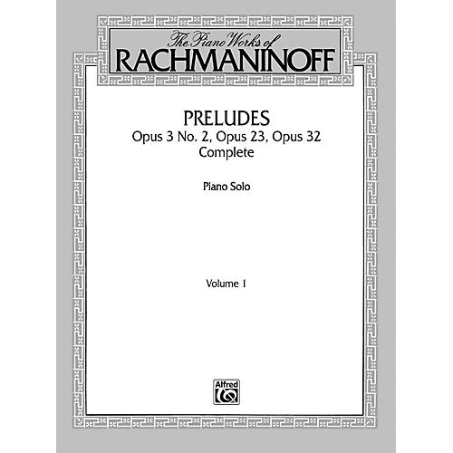 Alfred The Piano Works of Rachmaninoff Volume I Preludes Op. 3 No. 2 Op. 23 Op. 32 (Complete)-thumbnail