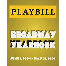 Applause Books The Playbill Broadway Yearbook Playbill Broadway Yearbook Series Hardcover Written by Robert Viagas