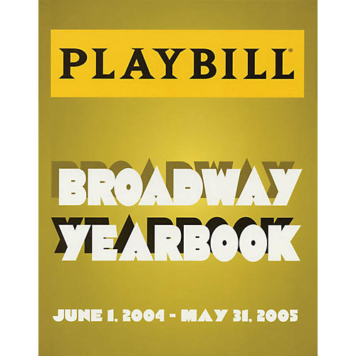 Applause Books The Playbill Broadway Yearbook Playbill Broadway Yearbook Series Hardcover Written by Robert Viagas-thumbnail