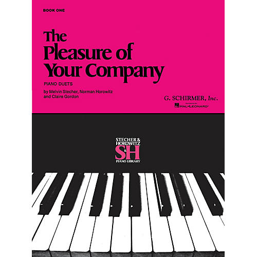 G. Schirmer The Pleasure of Your Company - Book 1 (Piano Duet) Piano Duet Series Composed by Various