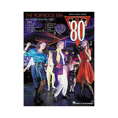 Hal Leonard The Pop/Rock Era The '80s Piano, Vocal, Guitar Songbook