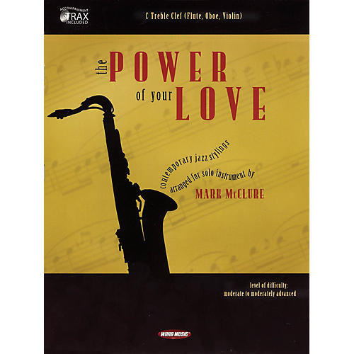 Word Music The Power of Your Love (C Treble Clef (Flute, Oboe, Violin)) Book Series-thumbnail