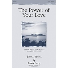 PraiseSong The Power of Your Love (Instrumental Pak) IPAKO Arranged by Don Marsh