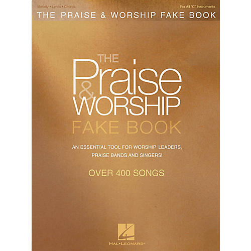 Hal Leonard The Praise & Worship Fake Book