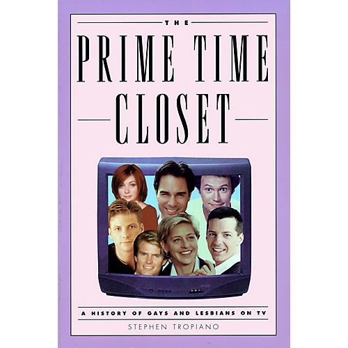 Applause Books The Prime Time Closet Applause Books Series Softcover Written by Stephen Tropiano