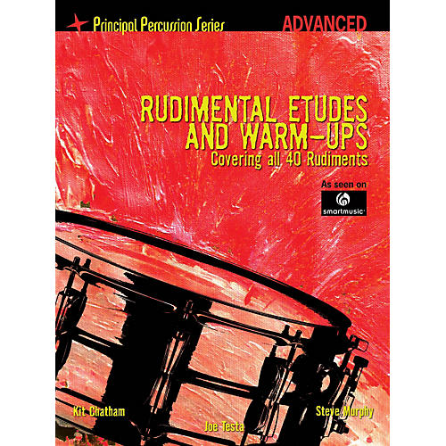 Hal Leonard The Principal Percussion Series Adv Level - Rudimental Etudes and Warm-Ups Covering All 40 Rudiments