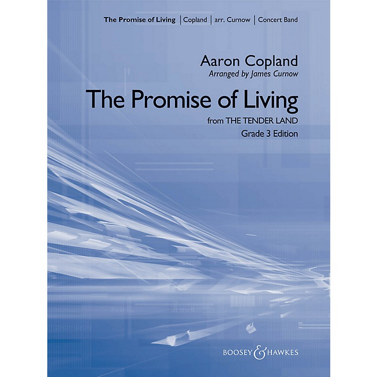 Hal Leonard The Promise Of Living (from The Tender Land) - Boosey & Hawkes Concert Band Grade 3
