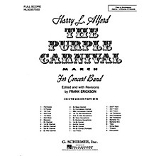 G. Schirmer The Purple Carnival March (Score and Parts) Concert Band Level 4-5 Composed by Harold Alford