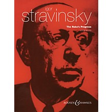 Boosey and Hawkes The Rake's Progress (Opera in Three Acts) BH Stage Works Series  by Igor Stravinsky