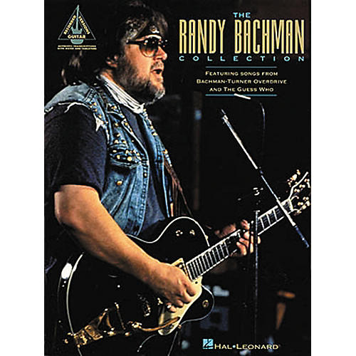 Hal Leonard The Randy Bachman Guitar Tab Songbook Collection