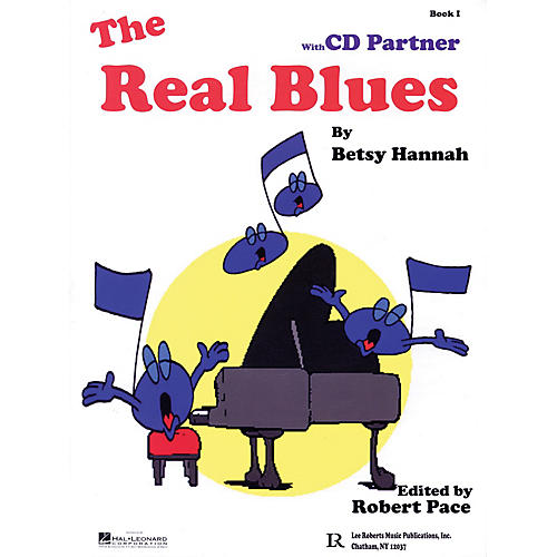 Lee Roberts The Real Blues Pace Piano Education Series Softcover with CD Written by Betsy Hannah-thumbnail