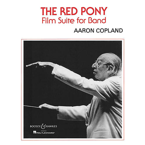 Boosey and Hawkes The Red Pony (Film Suite for Band) Concert Band Composed by Aaron Copland-thumbnail