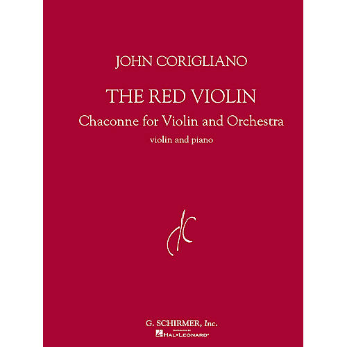 G. Schirmer The Red Violin (Chaconne for Violin and Orchestra) String Series Composed by John Corigliano-thumbnail