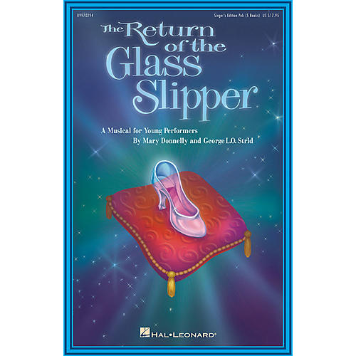 Hal Leonard The Return of the Glass Slipper (Musical) (Singer Edition 5-Pak) Singer 5 Pak Composed by Mary Donnelly-thumbnail
