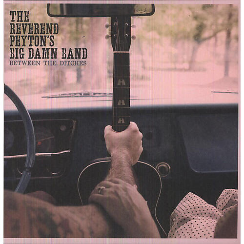 Alliance The Reverend Peyton's Big Damn Band - Between the Ditches