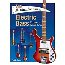 Hal Leonard The Rickenbacker Electric Bass - 50 Years As Rock's Bottom