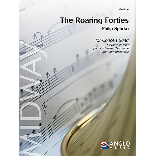 Anglo Music Press The Roaring Forties (Grade 4 - Score and Parts) Concert Band Level 4 Composed by Philip Sparke-thumbnail