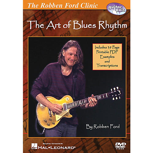 Hal Leonard The Robben Ford Clinic - The Art of Blues Rhythm Guitar DVD