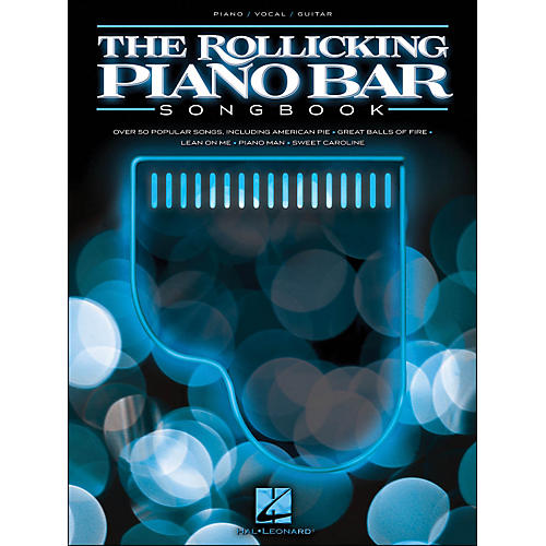 Hal Leonard The Rollicking Piano Bar Songbook arranged for piano, vocal, and guitar (P/V/G)