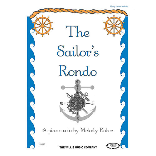 Willis Music The Sailor's Rondo (Early Inter Level) Willis Series by Melody Bober-thumbnail