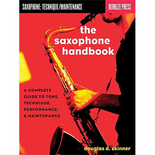 Hal Leonard The Saxophone Handbook - Complete Guide To Tone, Technique, Performance & Maintenance-thumbnail