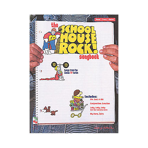 Cherry Lane The School House Rock Childrens Piano, Vocal, Guitar Songbook