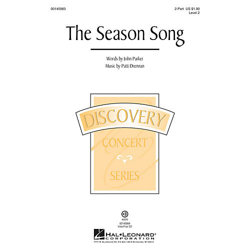 Hal Leonard The Season Song (Discovery Level 2) 2-Part composed by Patti Drennan
