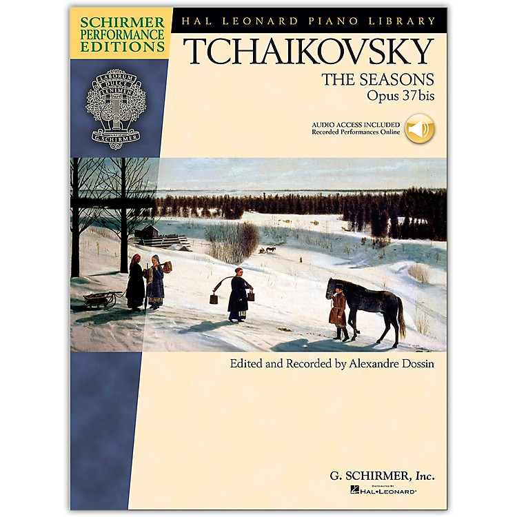 G. Schirmer The Seasons - Schirmer Performance Edition Book/CD By Tchaikovsky / Dossin