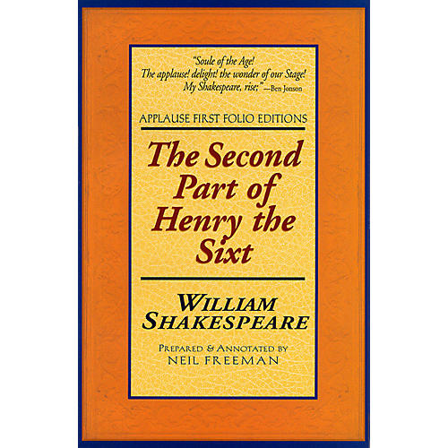 Applause Books The Second Part of Henry the Sixt Applause Books Series Softcover Written by William Shakespeare-thumbnail