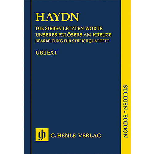G. Henle Verlag The Seven Last Words of Christ Henle Music Folios Series Softcover Composed by Joseph Haydn